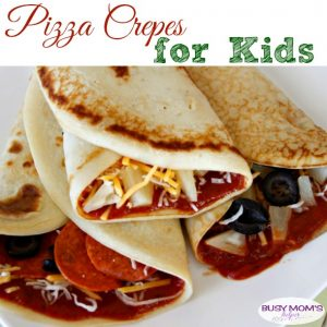 Pizza Crepes for Kids