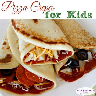 Pizza Crepes for Kids - an easy & tasty recipe for kids that's sure to please everyone! #crepes #kidrecipe #recipeforkids #pizza #pizzacrepes #kidlunch #easyrecipe