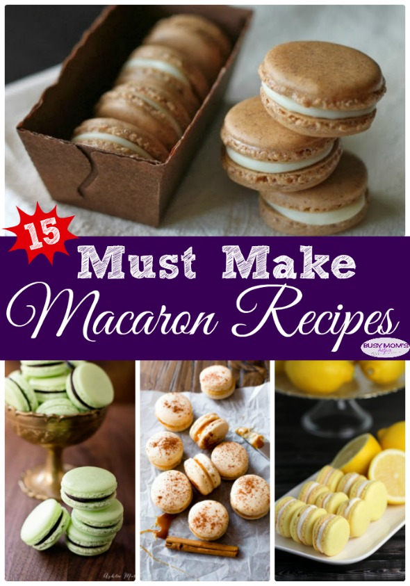 15 Must Make Macaron Recipes #recipe #macaron #macaroon #cookies #dessert #sweet #treat #roundup