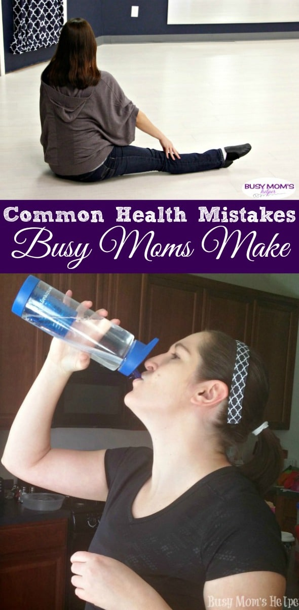 Common Health Mistakes Busy Moms Make #health #fitness #parenting #busymom #busymoms