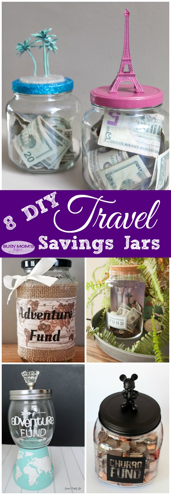 8 DIY Travel Savings Jars #roundup #travel #craft #diy #savings #money #savingsjar