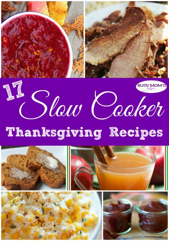 17 Slow Cooker Thanksgiving Recipes to make the holidays easier #thanksgiving #recipes #slowcooker #thanksgivingfood #food #roundup