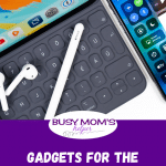 Gadgets for the Whole Family