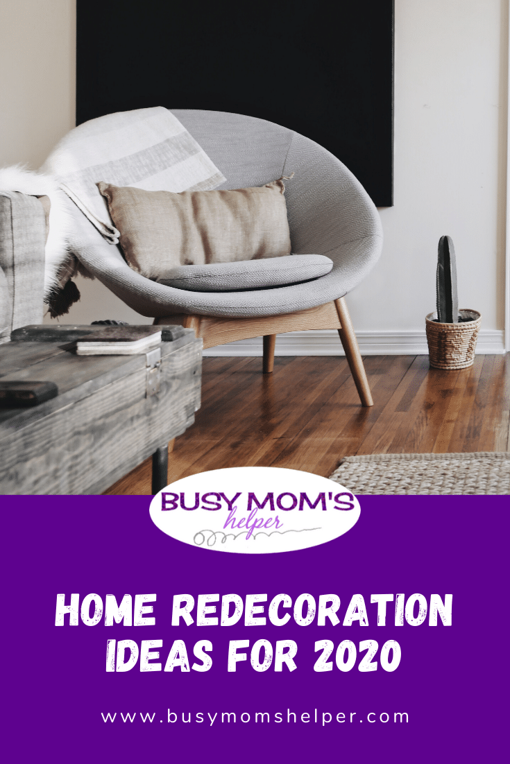 Home Redecoration Ideas for 2021