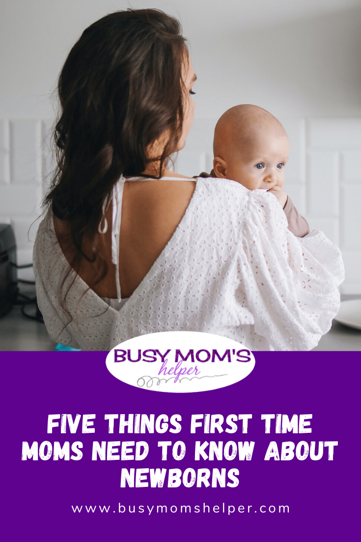 Five things first time moms need to know about newborns
