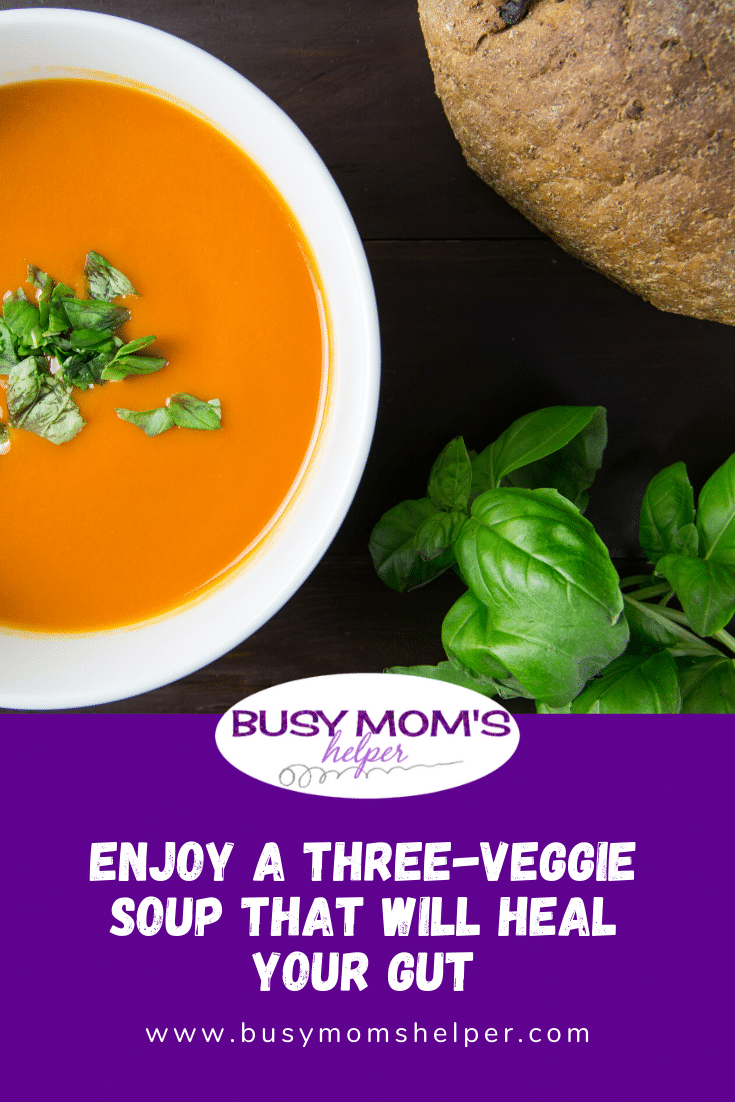 Enjoy a Three-Veggie Soup That Will Heal Your Gut
