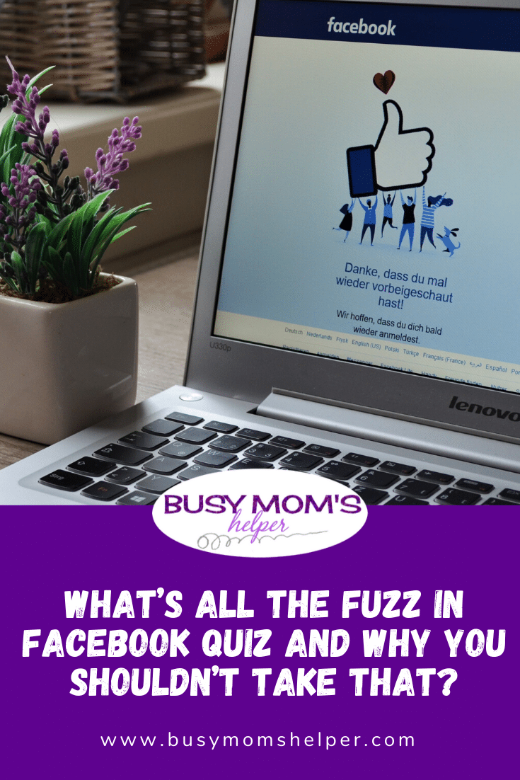 What's all the fuzz in Facebook Quiz and why you shouldn't take that?