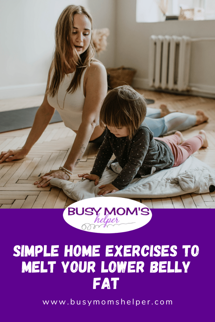 Simple Home Exercises to Melt Your Lower Belly Fat