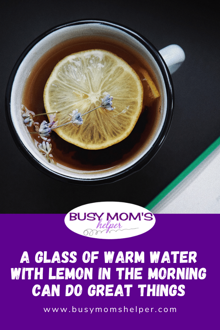 A Glass of Warm Water with Lemon in the Morning Can Do Great Things